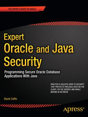 Expert Oracle and Java Security By Coffin, David